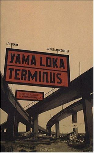 Yama Loka Teminus